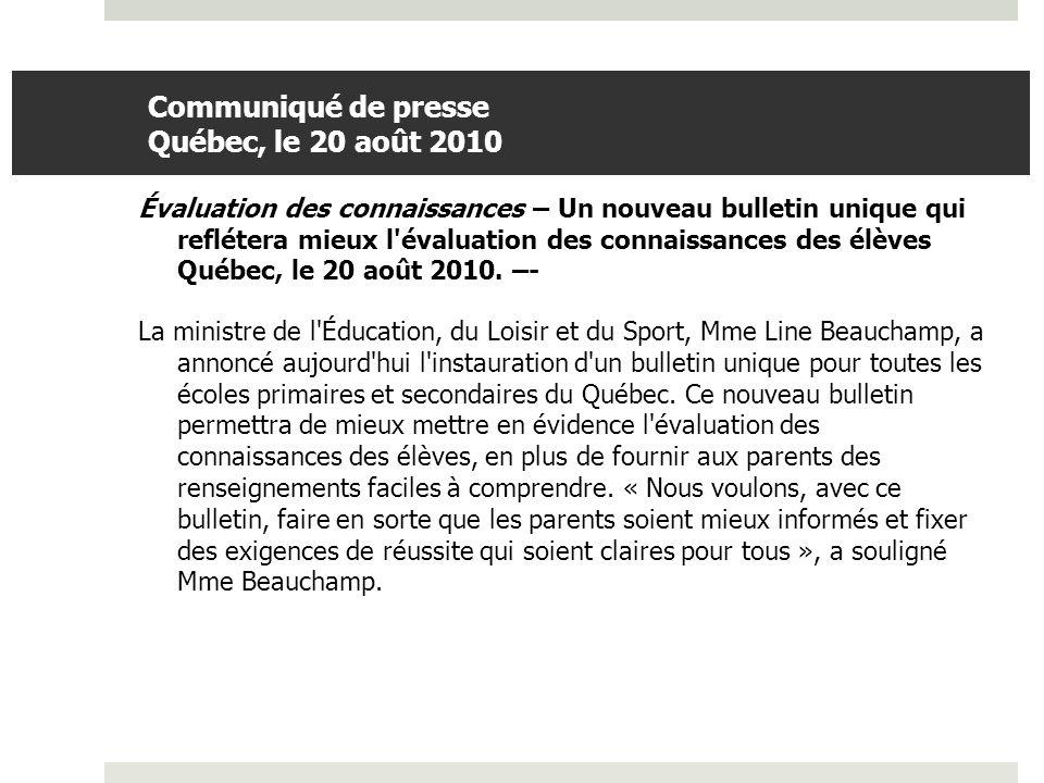 Communiqué de presse Québec, le 20 août 2010