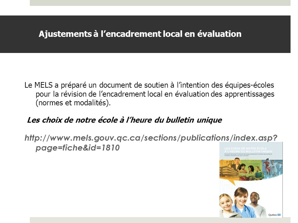 Ajustements à l'encadrement local en évaluation