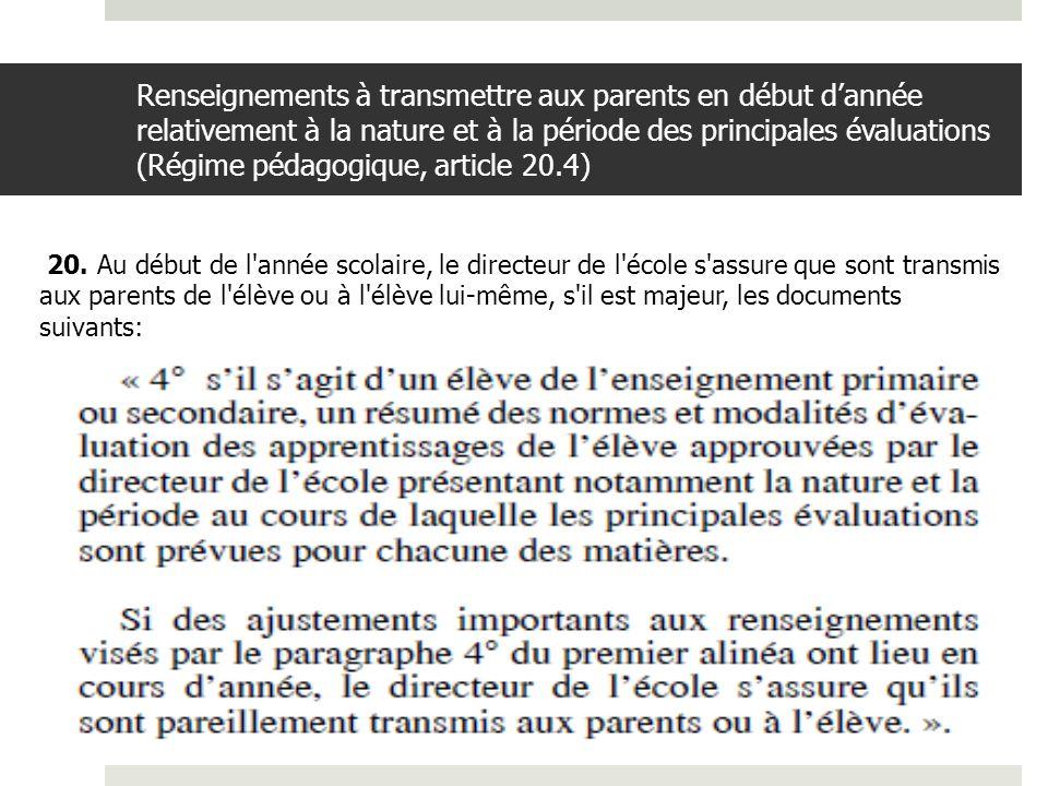Renseignements à transmettre aux parents en début d'année relativement à la nature et à la période des principales évaluations (Régime pédagogique, article 20.4)