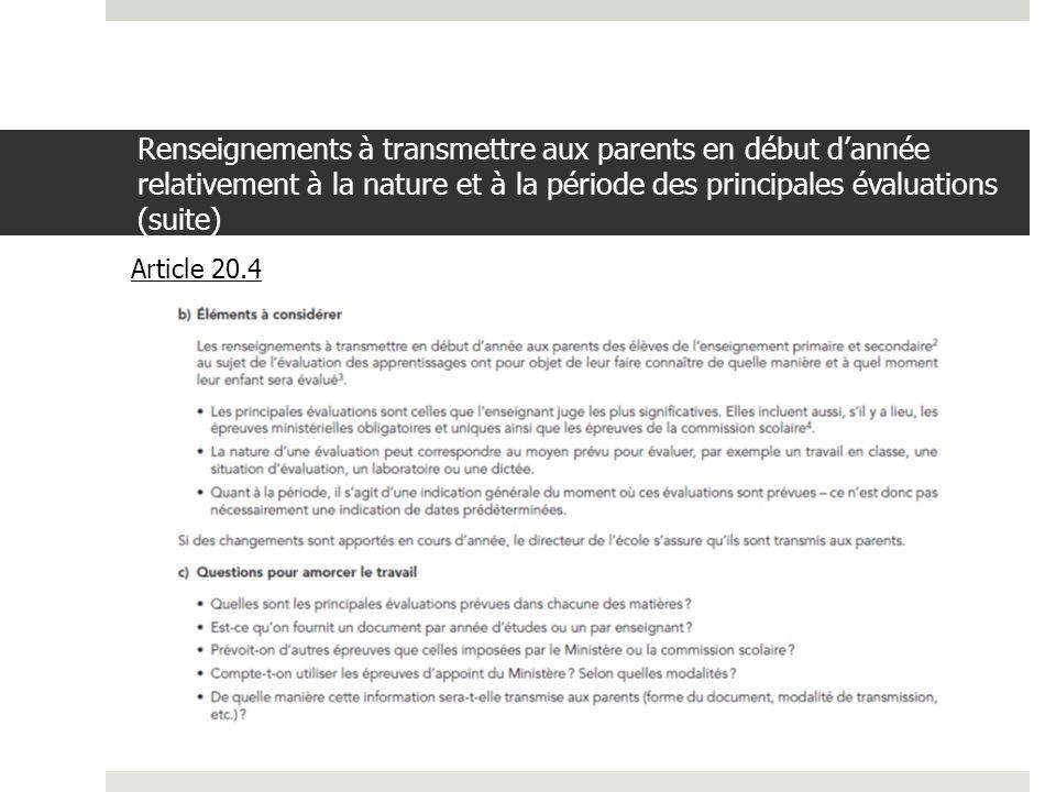 Renseignements à transmettre aux parents en début d'année relativement à la nature et à la période des principales évaluations (suite)