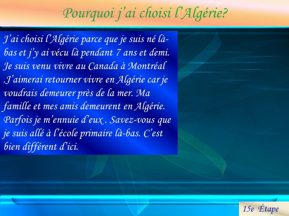 Pourquoi j'ai choisi l'Algérie