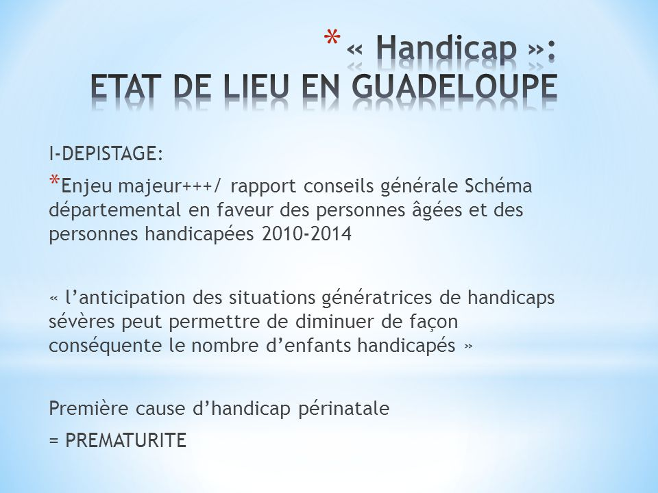 « Handicap »: ETAT DE LIEU EN GUADELOUPE