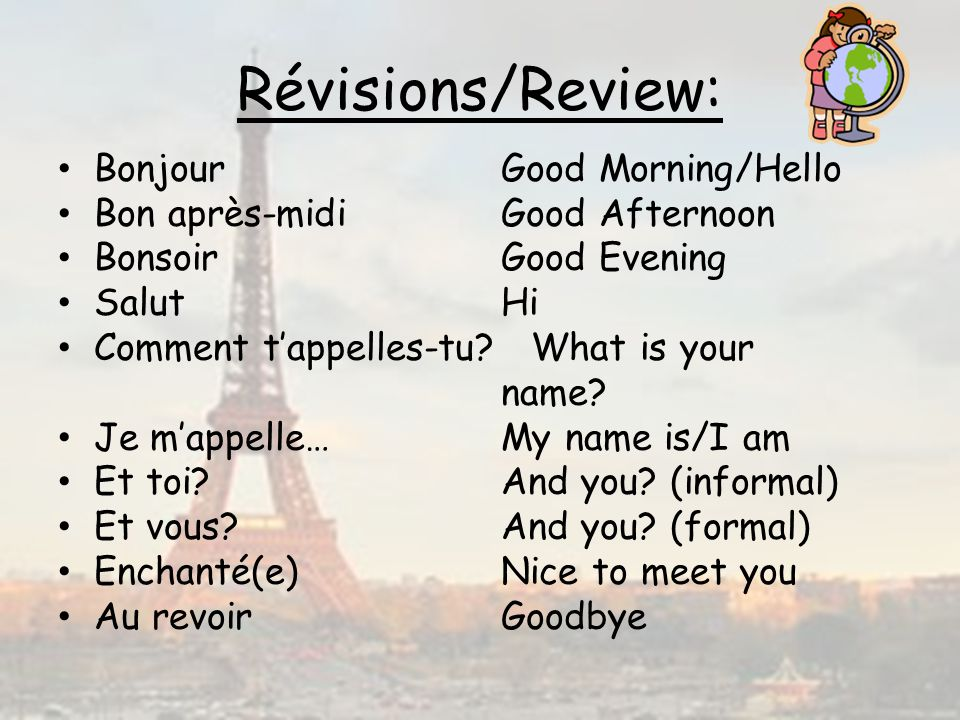 Révisions/Review: Bonjour Good Morning/Hello