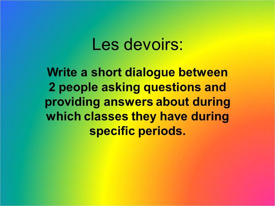 Les devoirs: