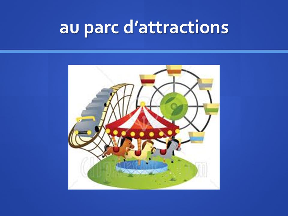 au parc d'attractions