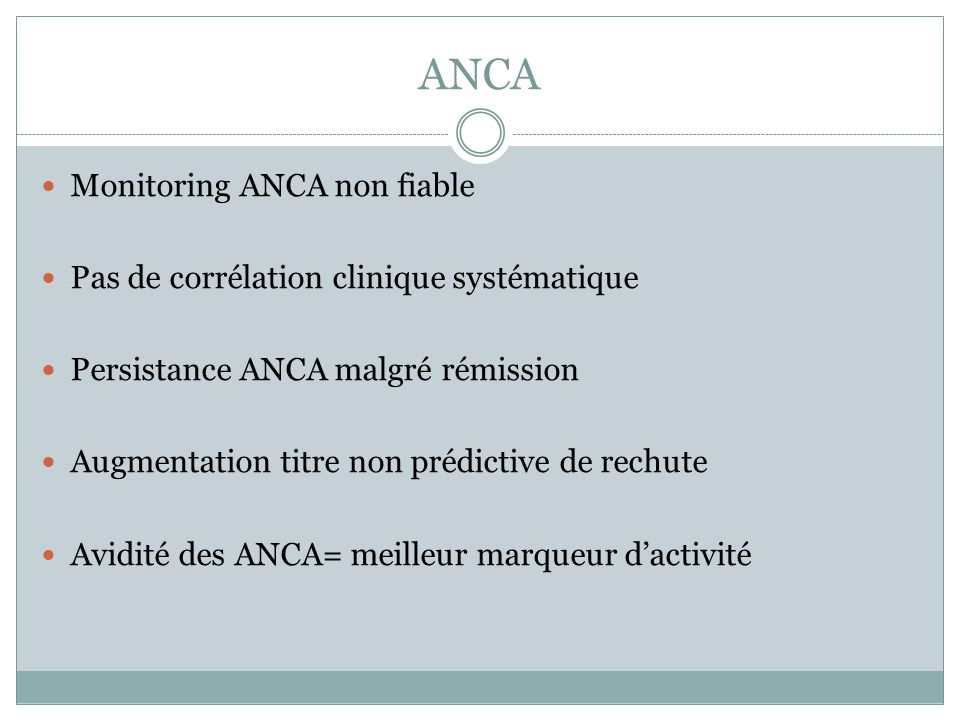ANCA Monitoring ANCA non fiable
