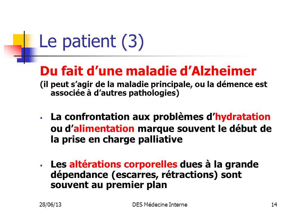 Le patient (3) Du fait d'une maladie d'Alzheimer