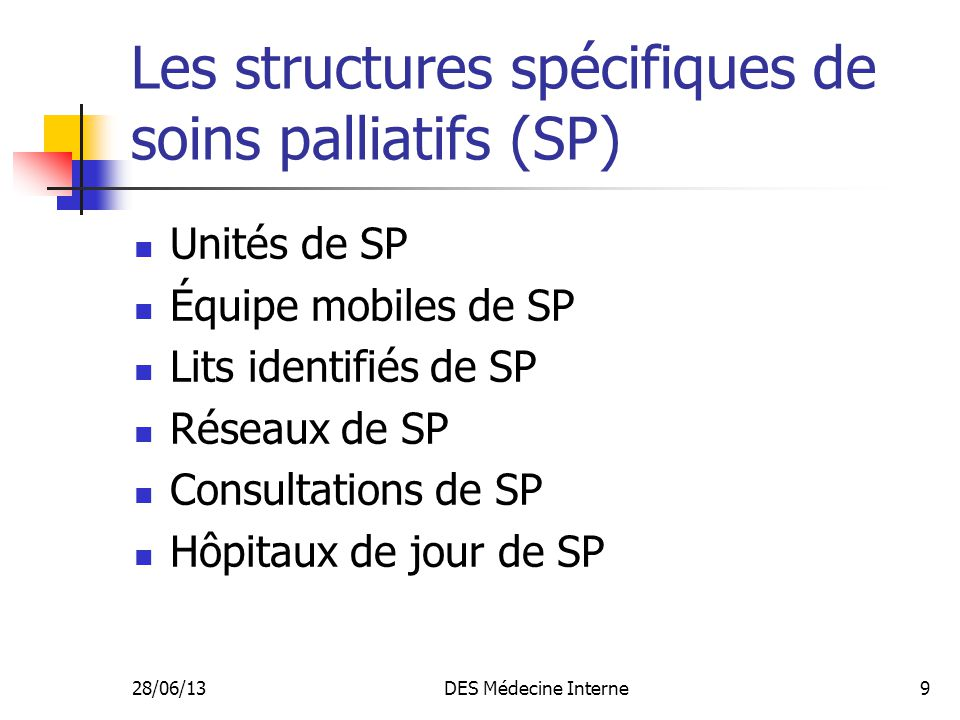Les structures spécifiques de soins palliatifs (SP)
