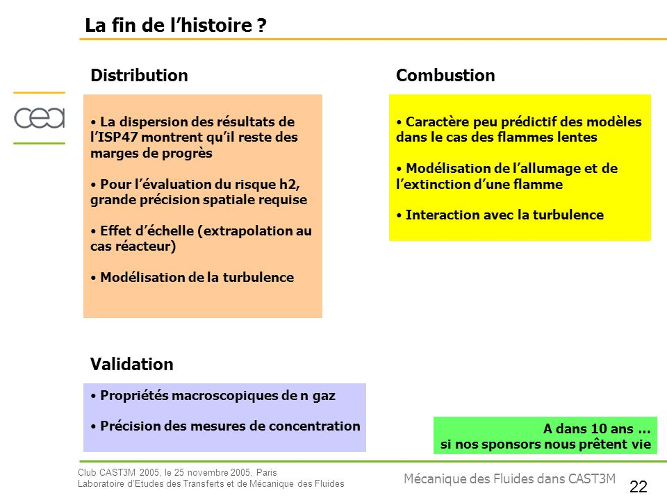 La fin de l'histoire Distribution Combustion Validation