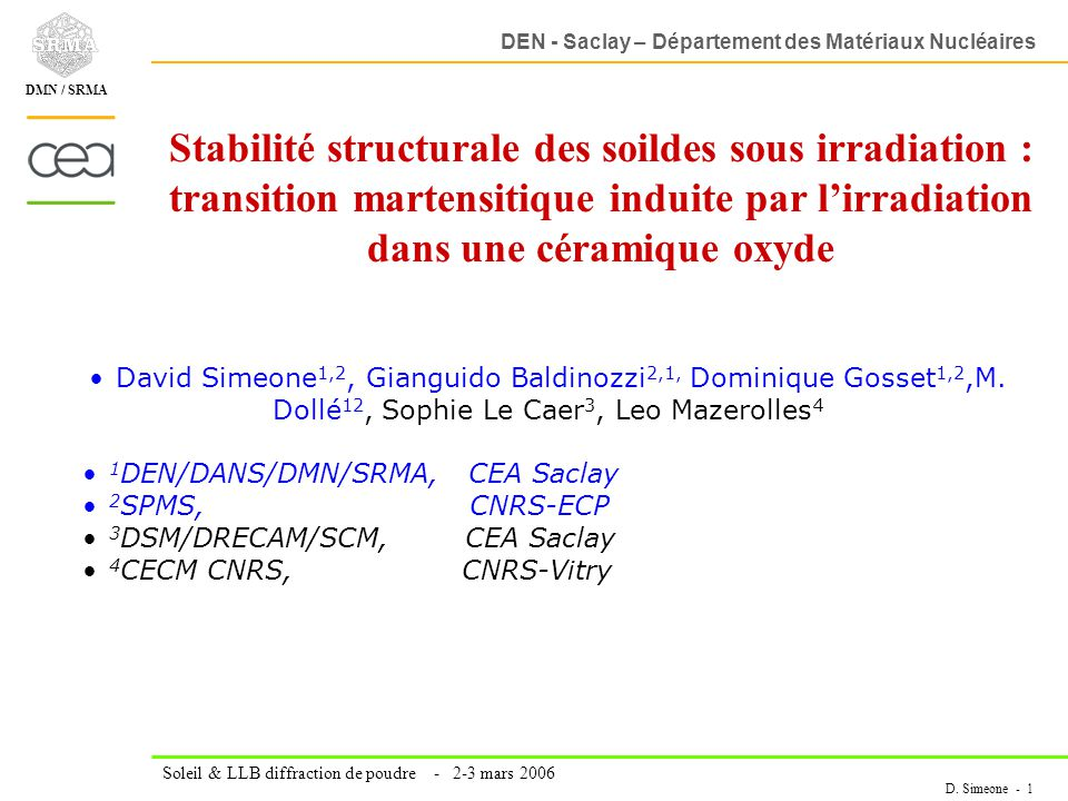 Stabilité structurale des soildes sous irradiation : transition martensitique induite par l'irradiation dans une céramique oxyde