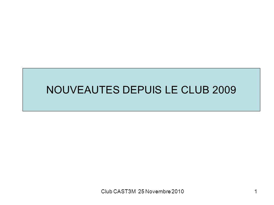 NOUVEAUTES DEPUIS LE CLUB 2009