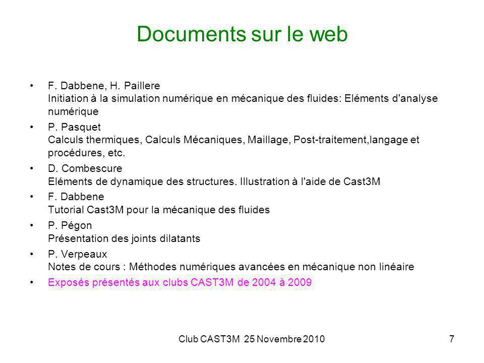 Documents sur le web F. Dabbene, H. Paillere Initiation à la simulation numérique en mécanique des fluides: Eléments d analyse numérique.