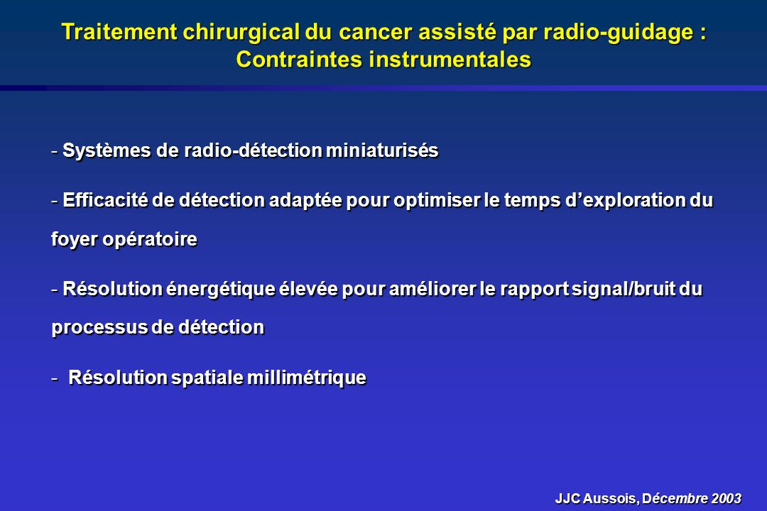 Traitement chirurgical du cancer assisté par radio-guidage : Contraintes instrumentales