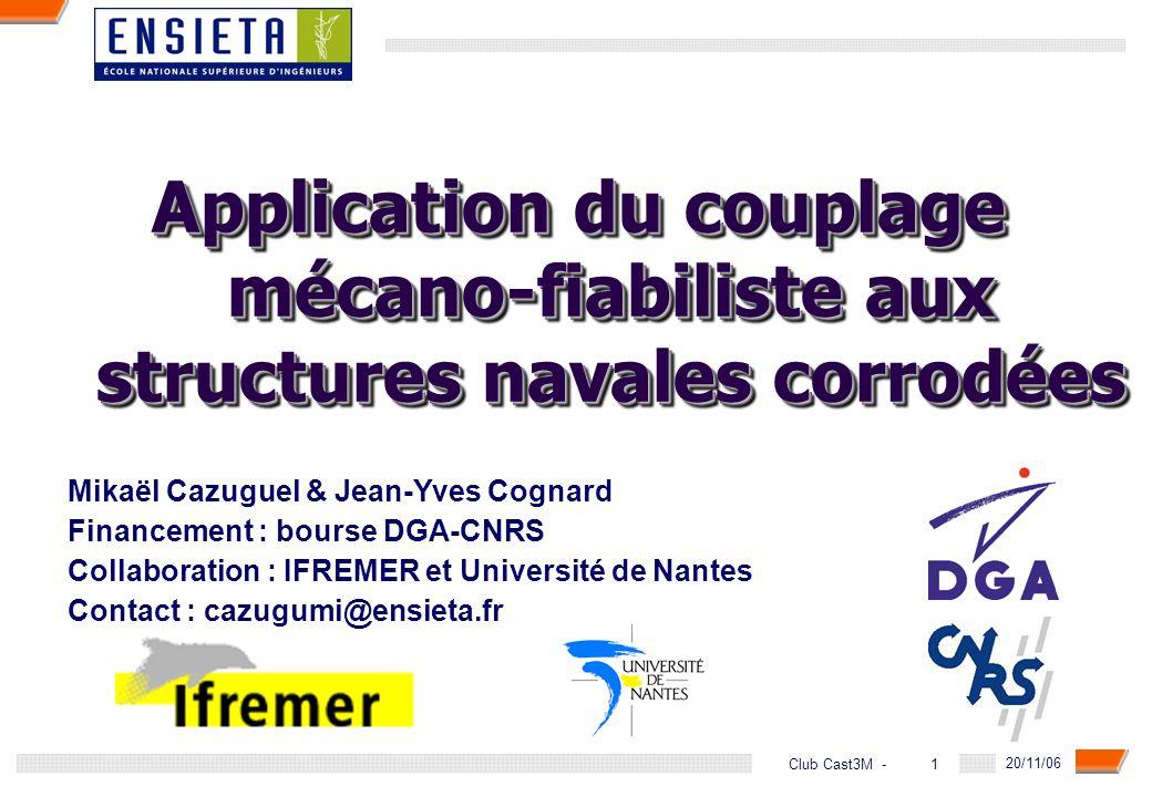 Application du couplage mécano-fiabiliste aux structures navales corrodées