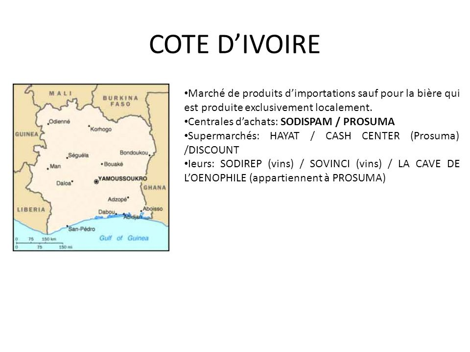 COTE D'IVOIRE Marché de produits d'importations sauf pour la bière qui est produite exclusivement localement.
