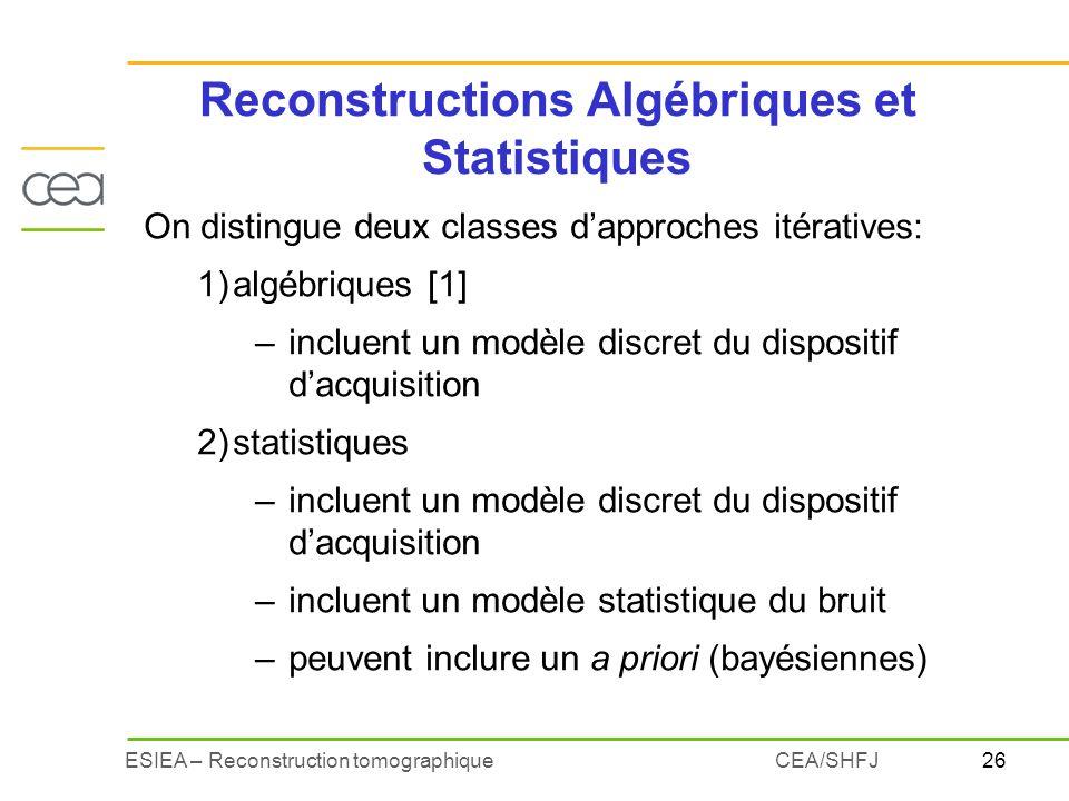 Reconstructions Algébriques et Statistiques