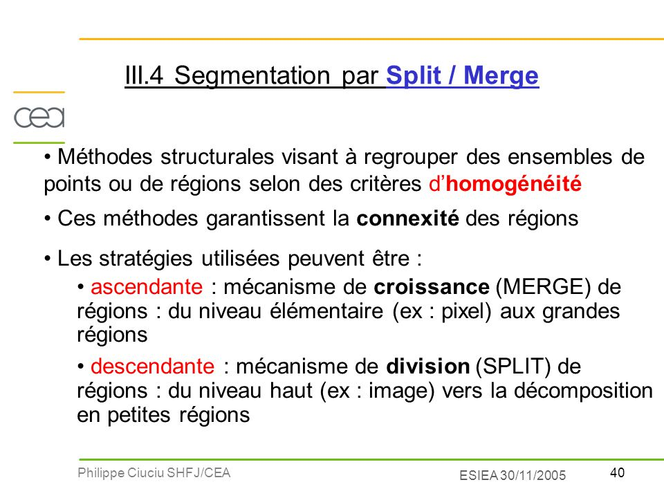 III.4 Segmentation par Split / Merge