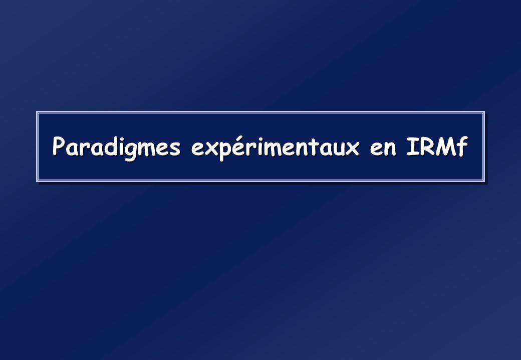 Paradigmes expérimentaux en IRMf