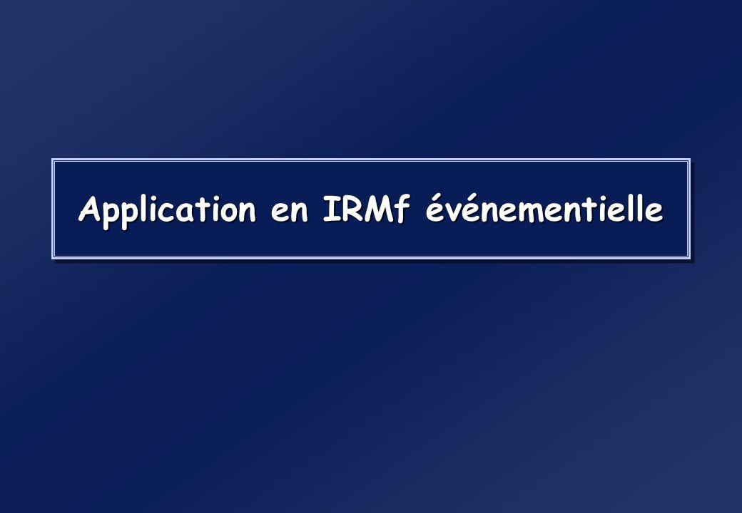 Application en IRMf événementielle