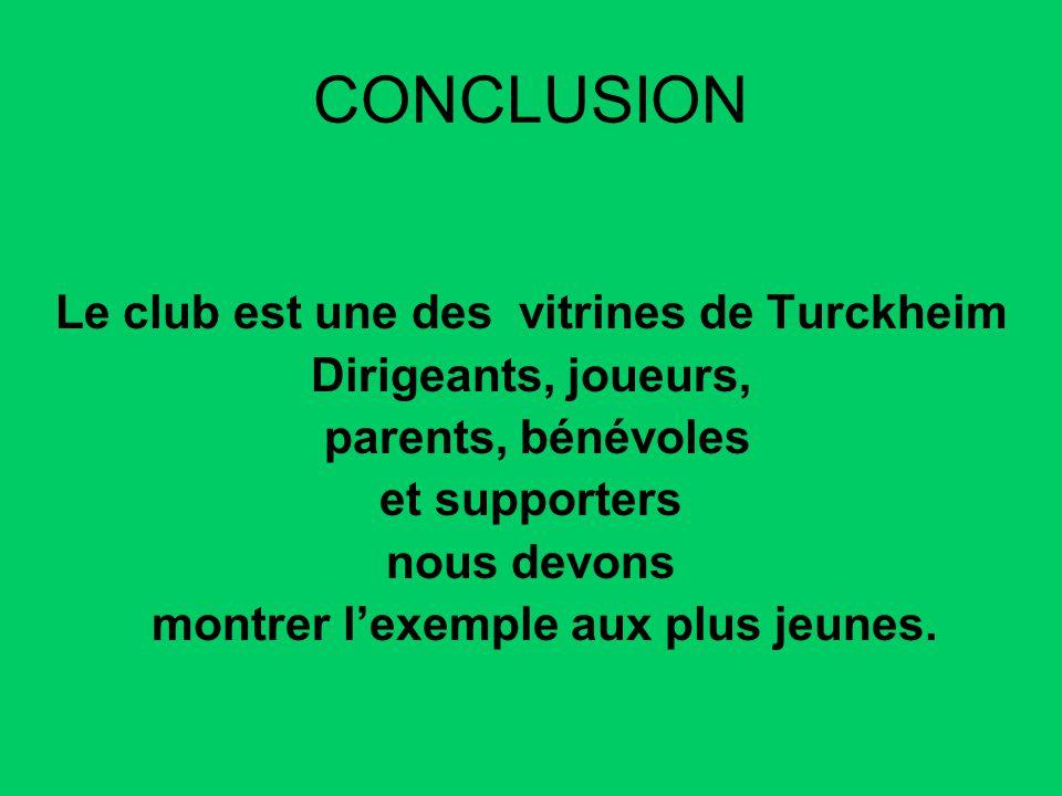 CONCLUSION Le club est une des vitrines de Turckheim