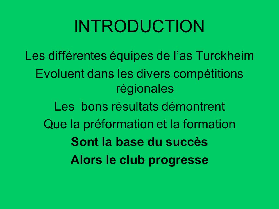 Alors le club progresse