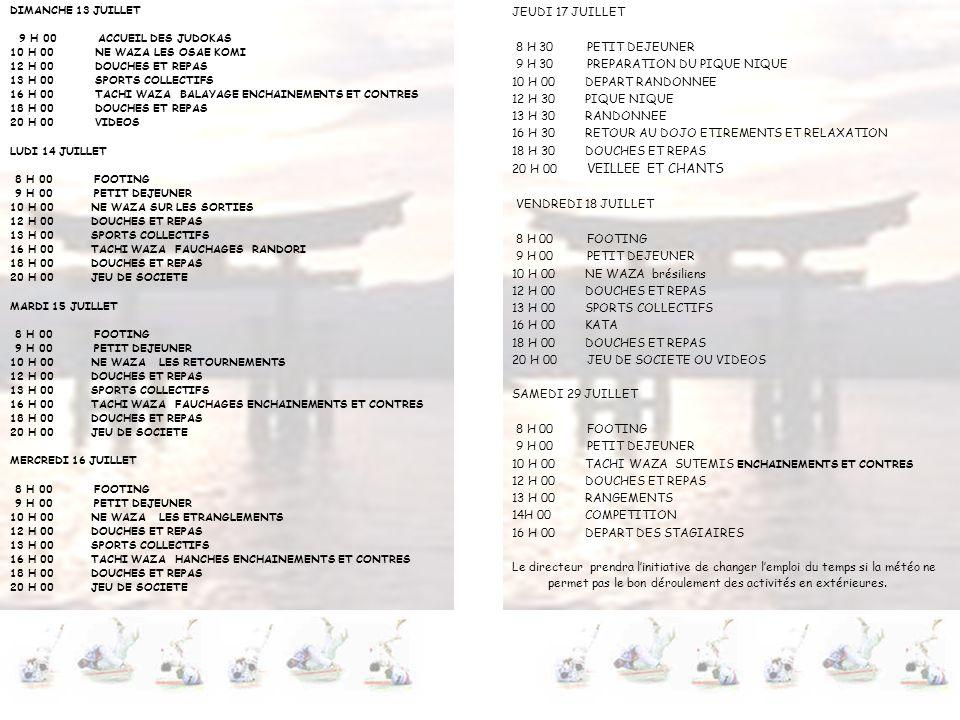 9 H 30 PREPARATION DU PIQUE NIQUE 10 H 00 DEPART RANDONNEE