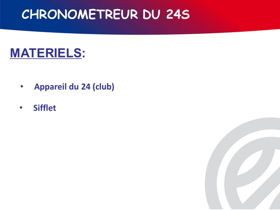 CHRONOMETREUR DU 24S MATERIELS: Appareil du 24 (club) Sifflet