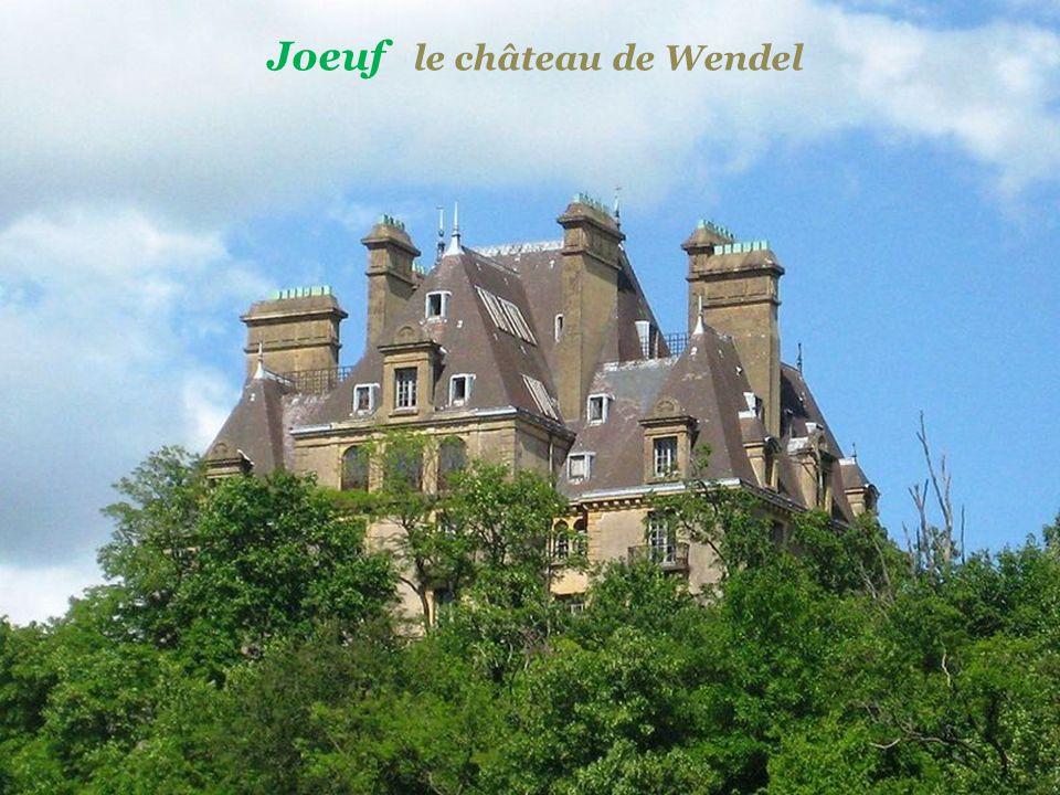 Joeuf le château de Wendel