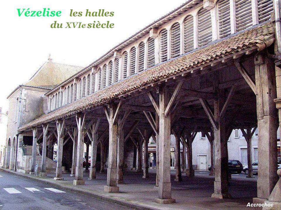 Vézelise les halles . du XVIe siècle