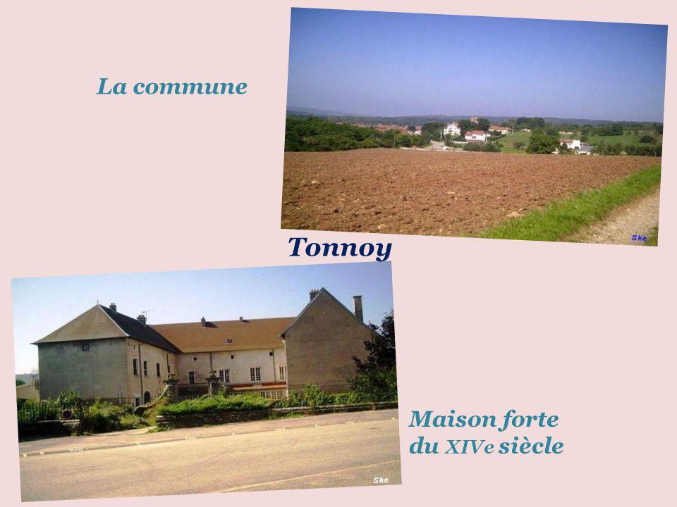 La commune Tonnoy Maison forte du XIVe siècle