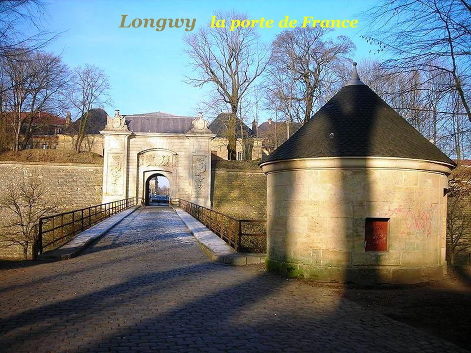 Longwy la porte de France