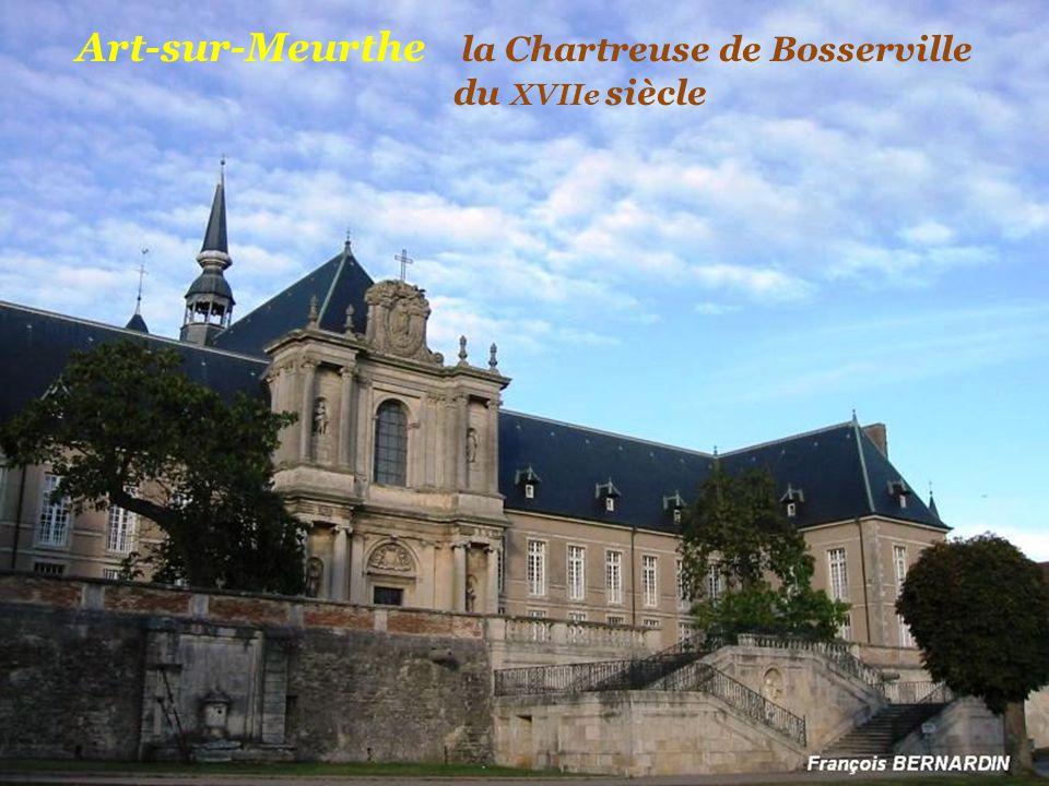 Art-sur-Meurthe la Chartreuse de Bosserville . du XVIIe siècle