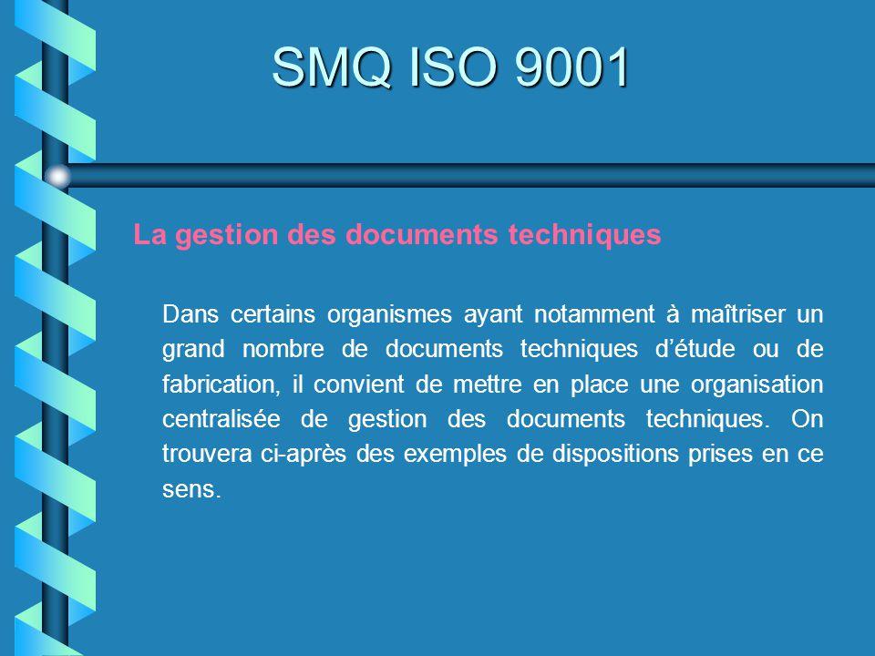 SMQ ISO 9001 La gestion des documents techniques