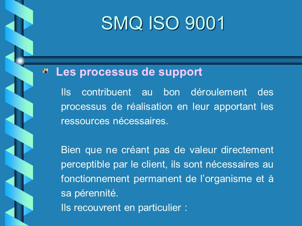 SMQ ISO 9001 Les processus de support