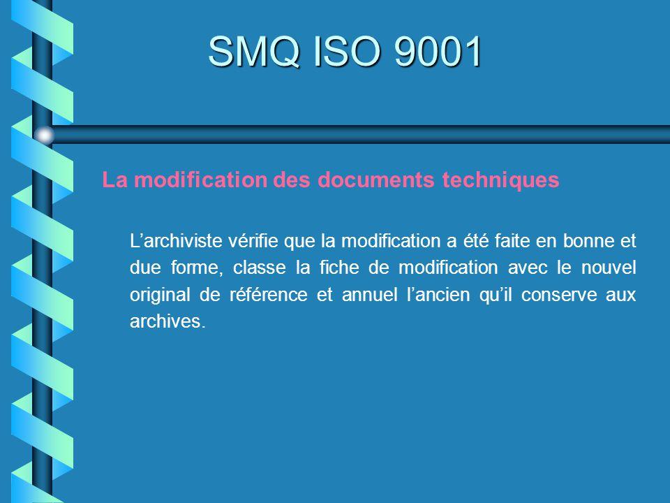 SMQ ISO 9001 La modification des documents techniques