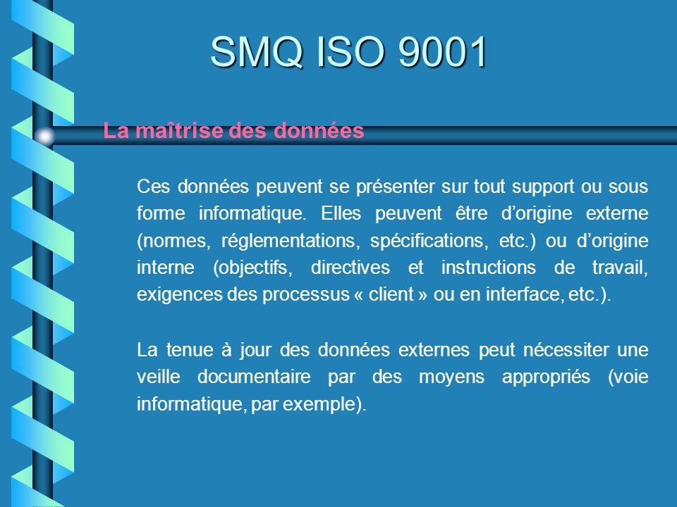 SMQ ISO 9001 La maîtrise des données