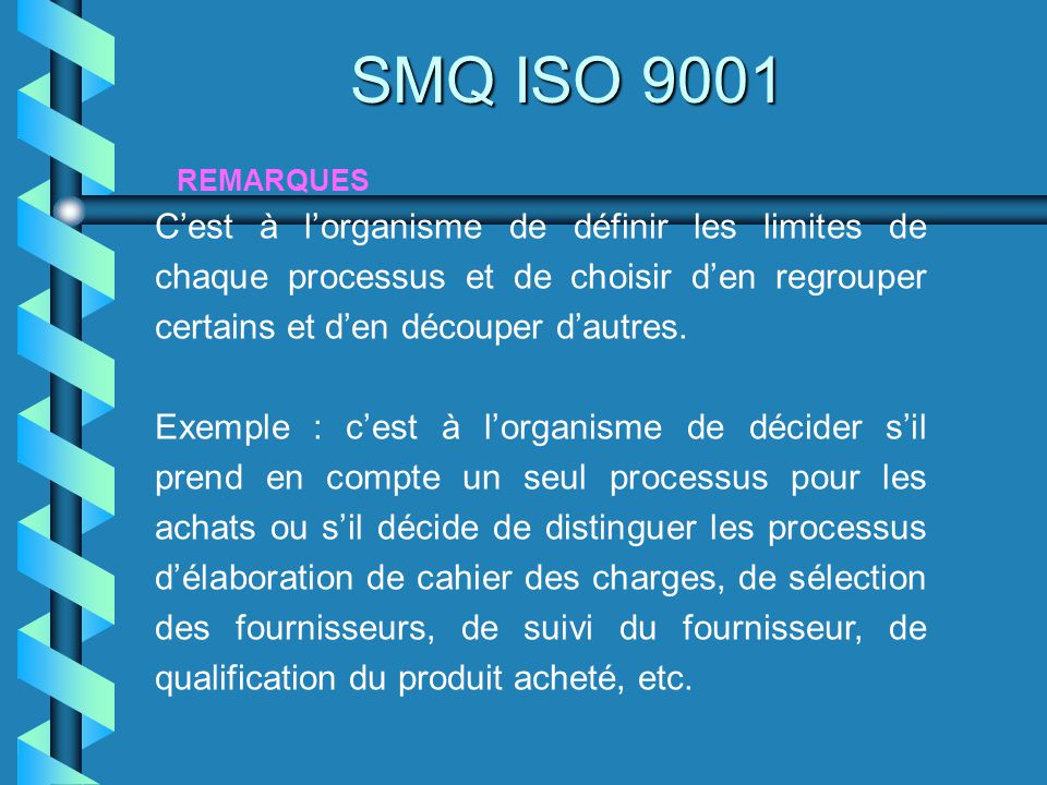 SMQ ISO 9001 REMARQUES.