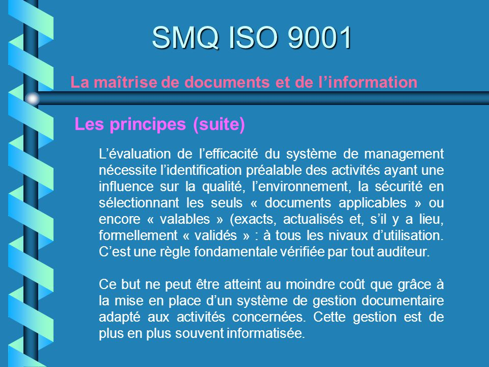 SMQ ISO 9001 Les principes (suite)