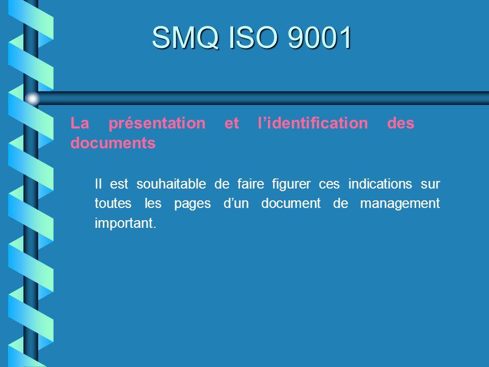 SMQ ISO 9001 La présentation et l'identification des documents