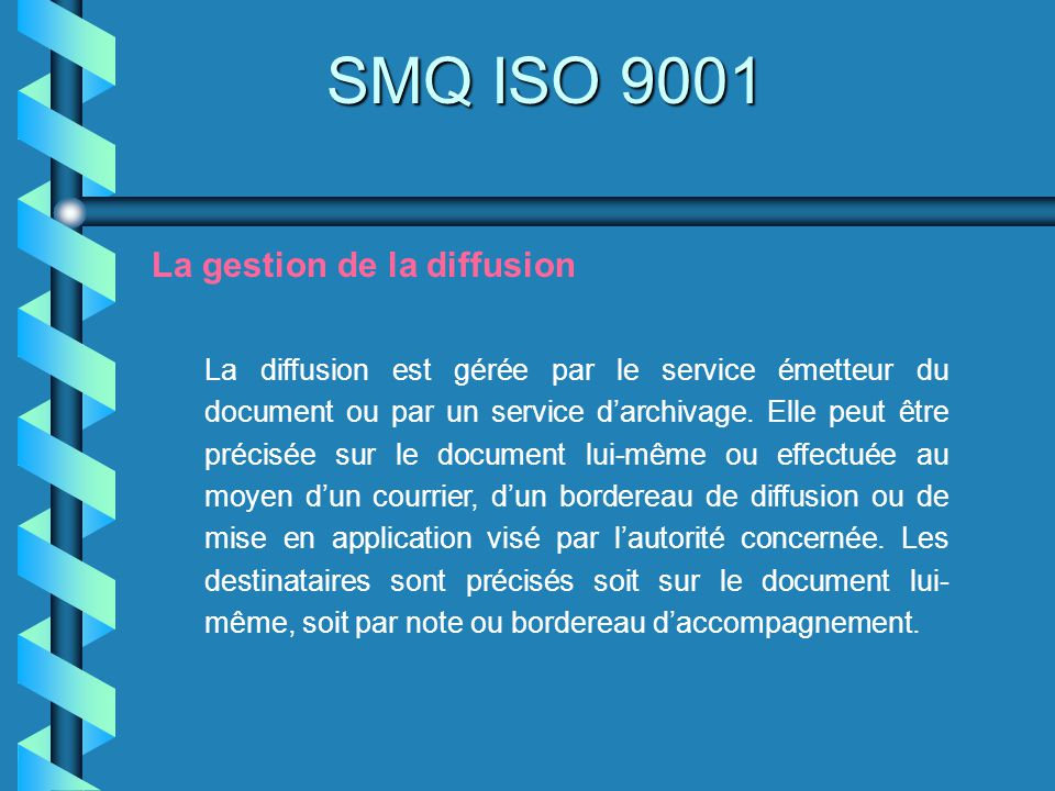 SMQ ISO 9001 La gestion de la diffusion