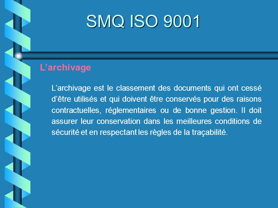 SMQ ISO 9001 L'archivage.