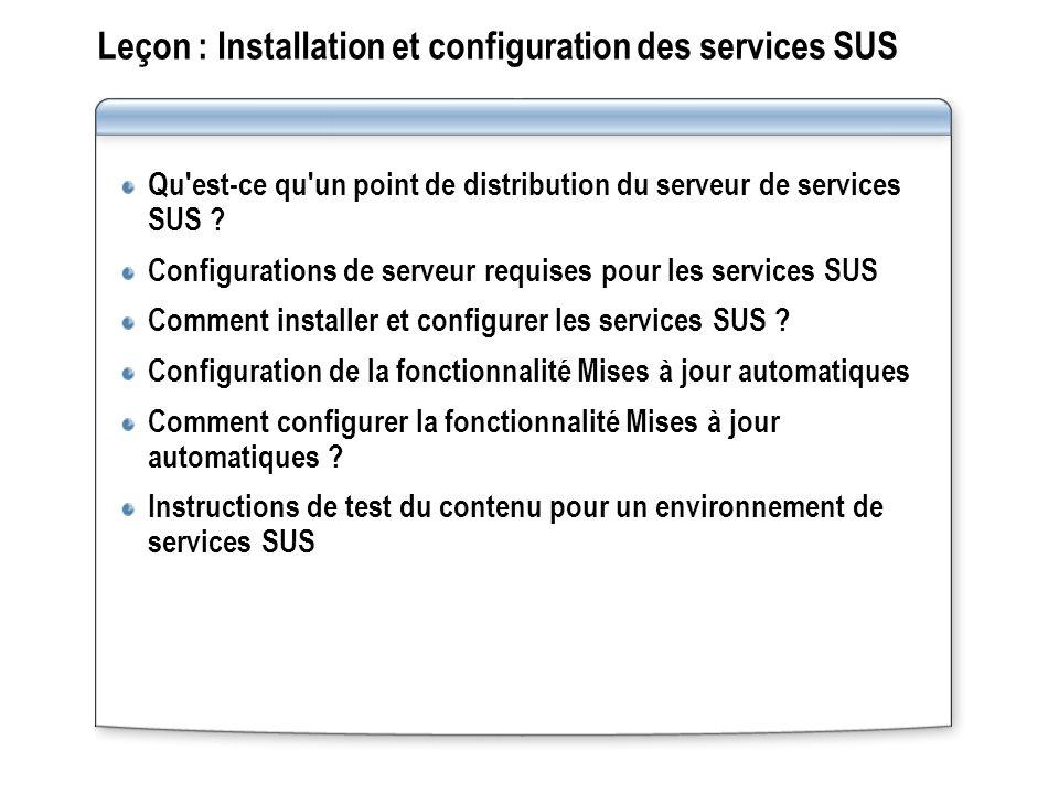 Leçon : Installation et configuration des services SUS