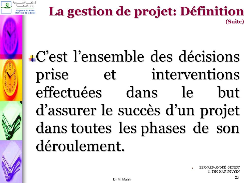 La gestion de projet: Définition (Suite)