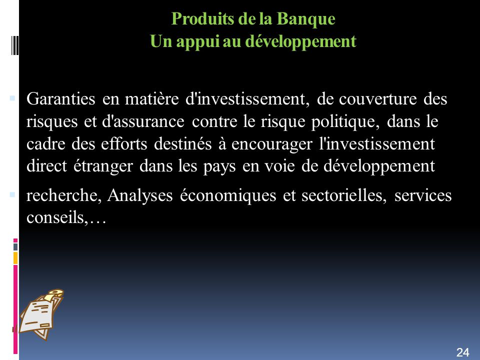 Produits de la Banque Un appui au développement
