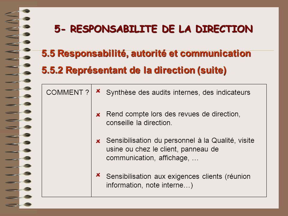 5- RESPONSABILITE DE LA DIRECTION
