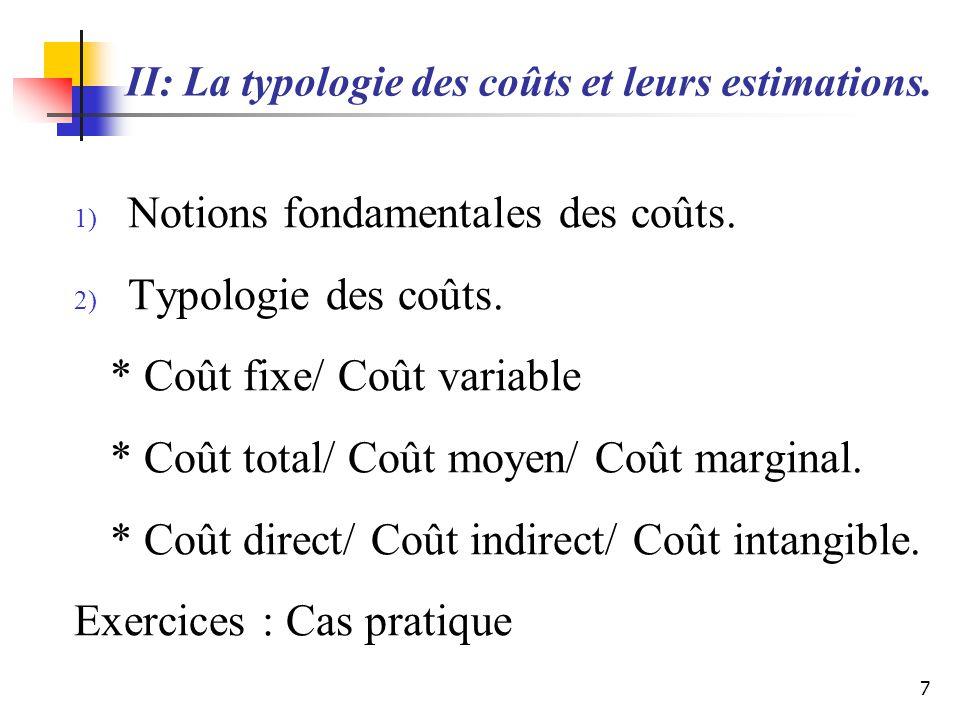 II: La typologie des coûts et leurs estimations.