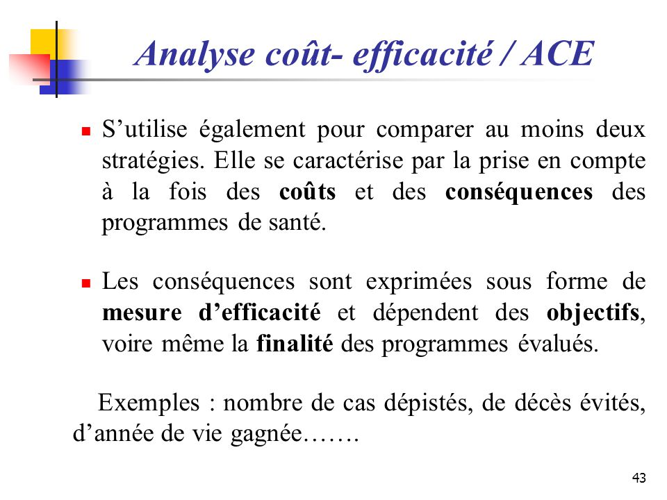 Analyse coût- efficacité / ACE