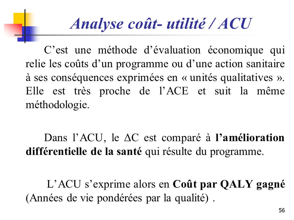 Analyse coût- utilité / ACU