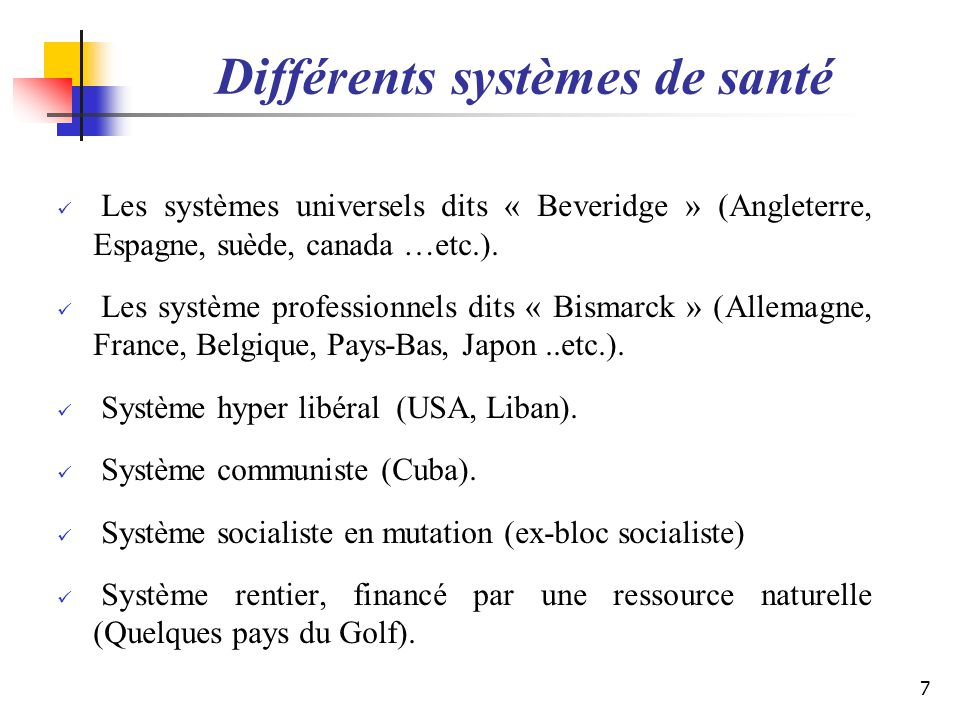 Différents systèmes de santé