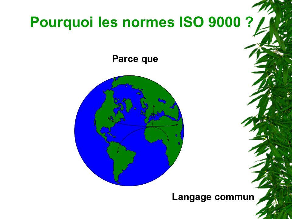 Pourquoi les normes ISO 9000